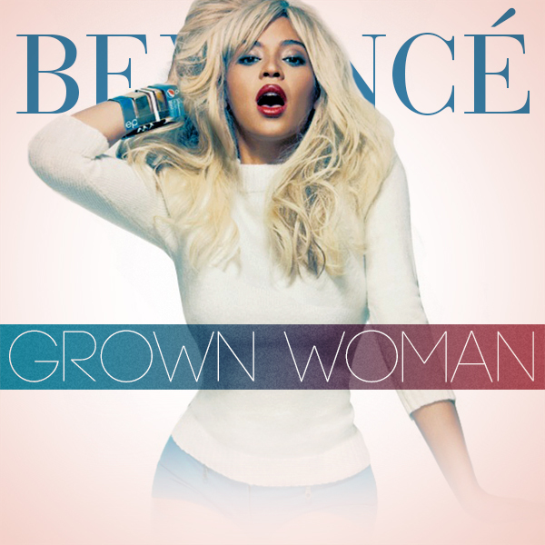 Beyonce-Grown-woman-full-length-single