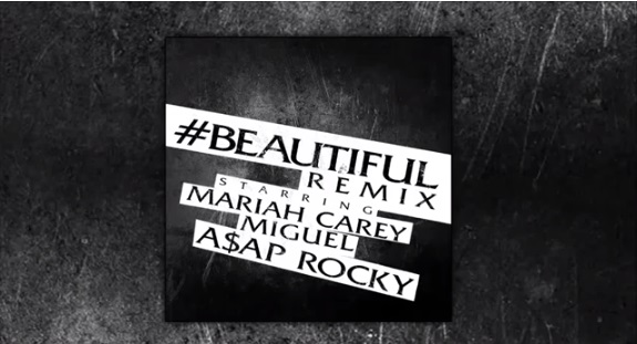 Mariah-Carey-Miguel-A$AP-ASAP-Rocky-Beautiful-Remix