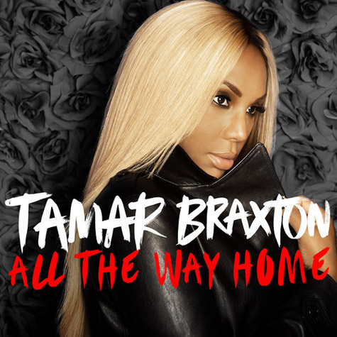 Tamar Braxton releases new single All The Way Home